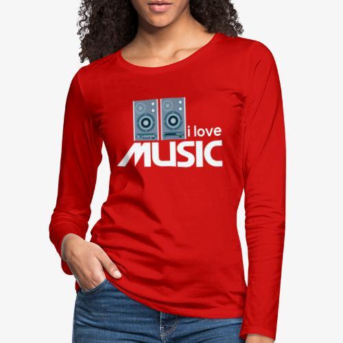 Amo la música 02 - Camiseta de manga larga premium mujer