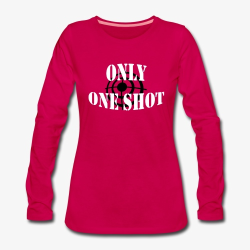 Only one shot - T-shirt manches longues Premium Femme