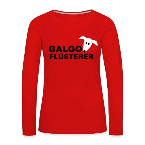 Galgoflüsterer - Frauen Premium Langarmshirt