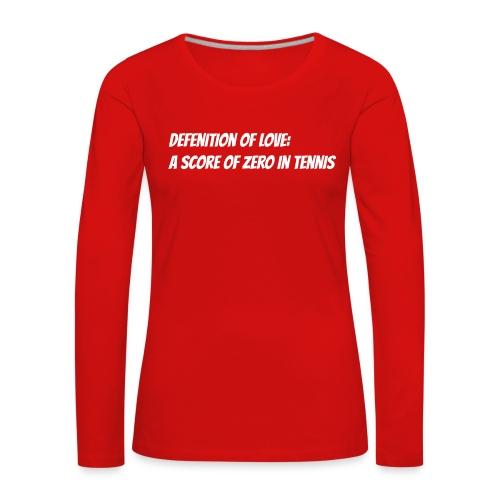 Tennis Love sweater men - Vrouwen Premium shirt met lange mouwen
