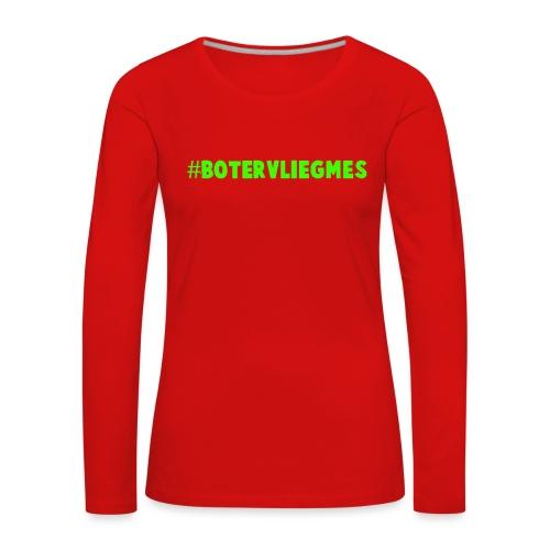 #botervliegmes T-shirt (mannen) - Vrouwen Premium shirt met lange mouwen
