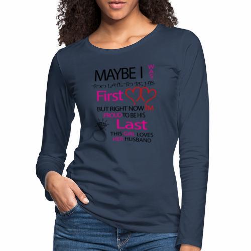 Ich liebe meinen Mann - Geschenkidee - Women's Premium Longsleeve Shirt