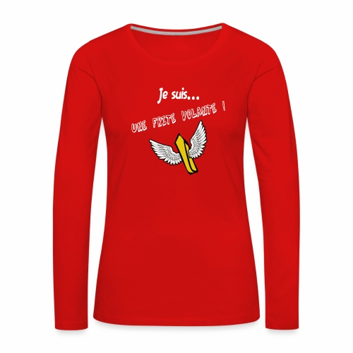 Je suis une frite volante ! - T-shirt manches longues Premium Femme