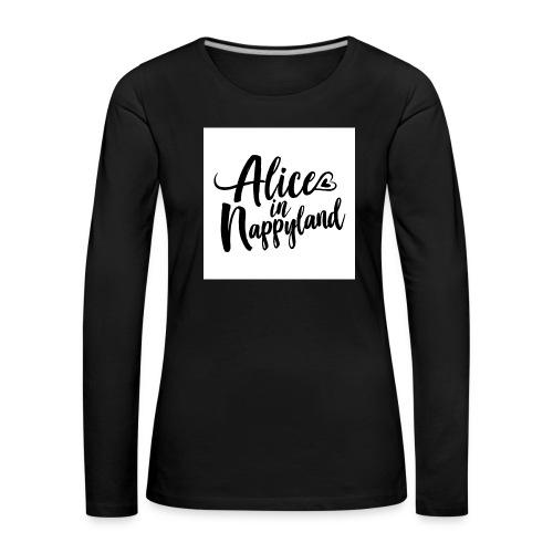 Alice in Nappyland Typography Black 1080 1 - Women's Premium Longsleeve Shirt