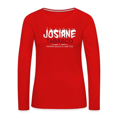 josiane tabasco - T-shirt manches longues Premium Femme