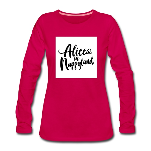 Alice in Nappyland Typography Black 1080 1 - Women's Premium Longsleeve Shirt