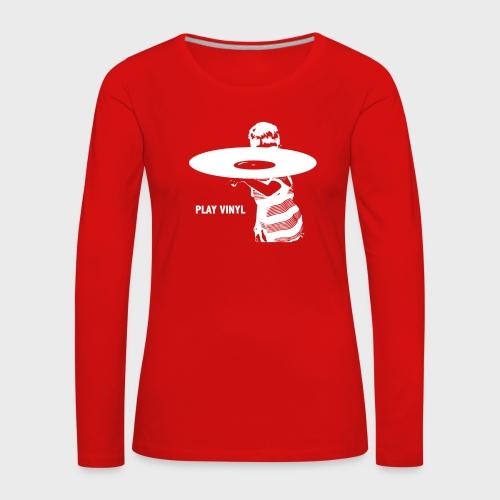 T-Record - Play Vinyl - Vrouwen Premium shirt met lange mouwen