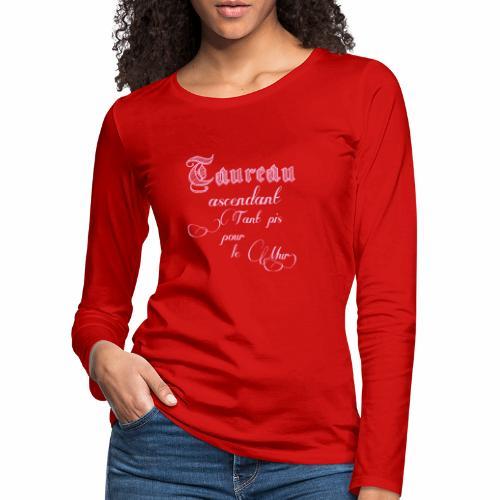 taureau signe astrologique - T-shirt manches longues Premium Femme