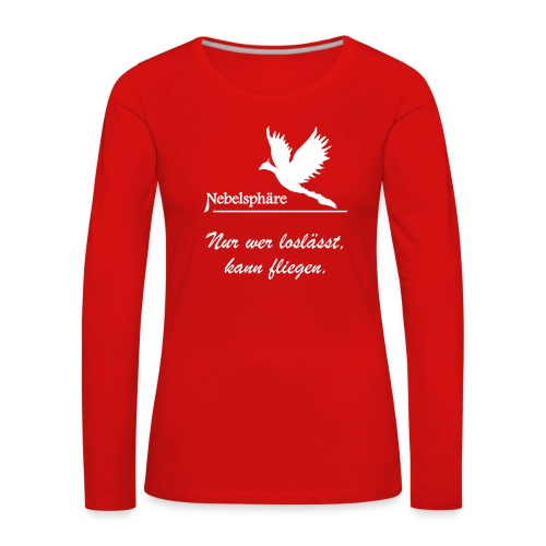 Phönix T Shirt loslassen svg - Frauen Premium Langarmshirt