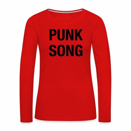 PUNK SONG - Women's Premium Longsleeve Shirt