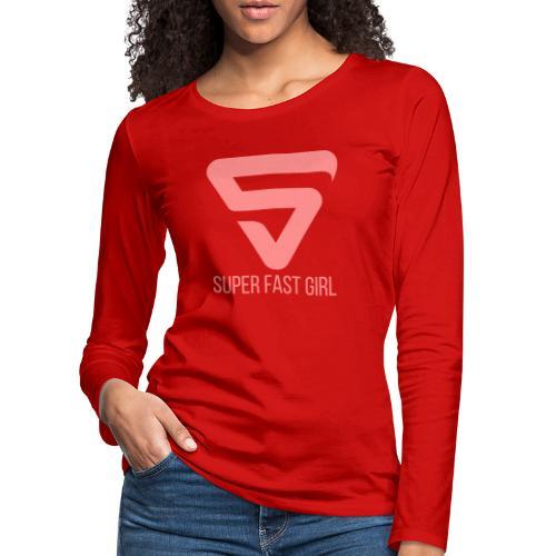 Super Fast Girl - T-shirt manches longues Premium Femme
