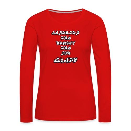 Para el Espejo:RECUERDA SER FELIZ - Camiseta de manga larga premium mujer