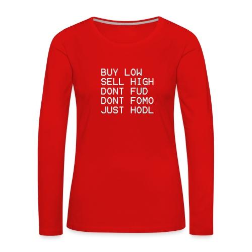 juste Hodl - T-shirt manches longues Premium Femme