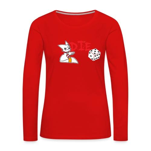 DIE - Women's Premium Longsleeve Shirt