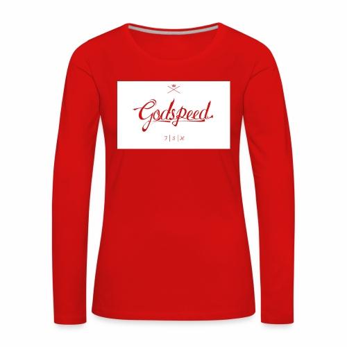godspeed - Naisten premium pitkähihainen t-paita
