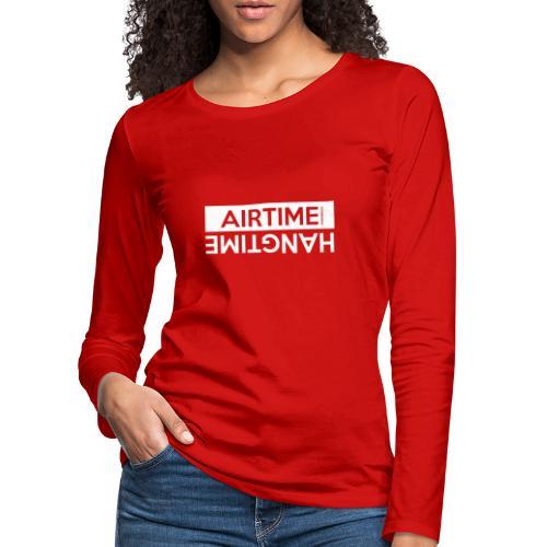 Airtime Hangtime - T-shirt manches longues Premium Femme