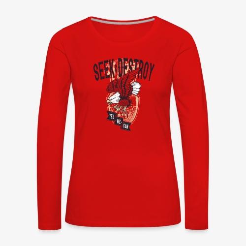Seek Destroy - Shirts - Women's Premium Longsleeve Shirt