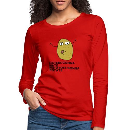 Haters gonna hate - Frauen Premium Langarmshirt