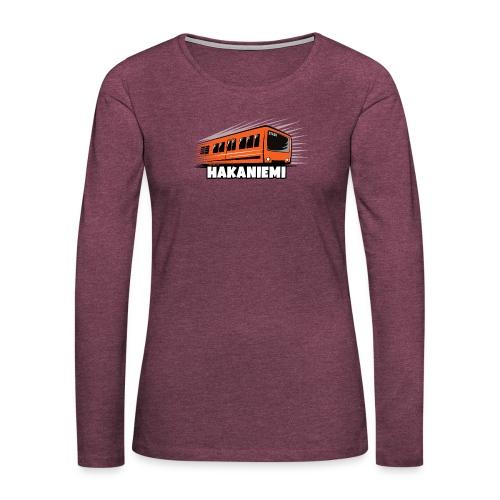 13- METRO HAKANIEMI - HELSINKI - LAHJATUOTTEET - Naisten premium pitkähihainen t-paita