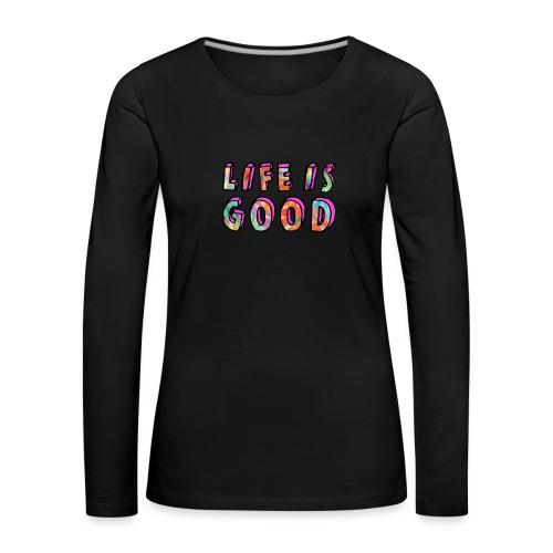 LifeIsGood - Women's Premium Longsleeve Shirt