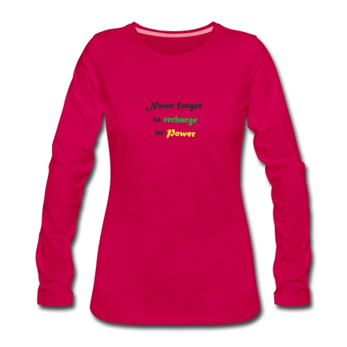 Recharge ur power saying in English - Women's Premium Longsleeve Shirt