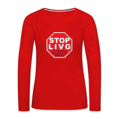 Stop LIVG Ley integral de violencia de Género - Camiseta de manga larga premium mujer