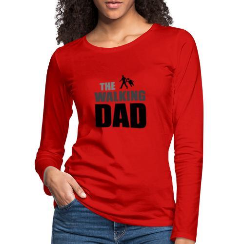the walking dad auf dem Weg in die lustige Bar - Frauen Premium Langarmshirt