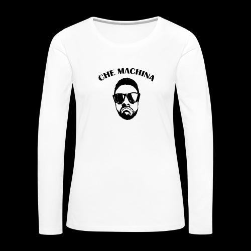 CHE MACHINA - Maglietta Premium a manica lunga da donna