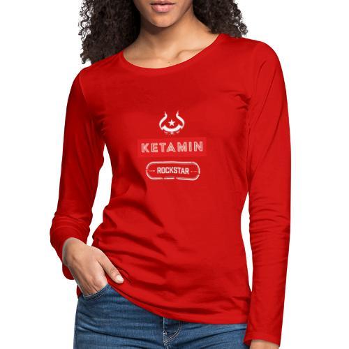 KETAMIN Rock Star - White/Red - Modern - Women's Premium Longsleeve Shirt