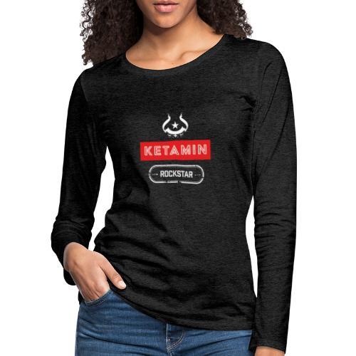 KETAMIN Rock Star - Weiß/Rot - Modern - Women's Premium Longsleeve Shirt