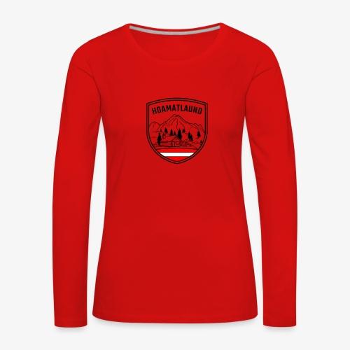 hoamatlaund österreich - Frauen Premium Langarmshirt