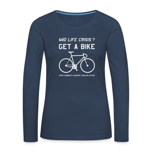 Mid Life Crisis Mug - Women's Premium Longsleeve Shirt