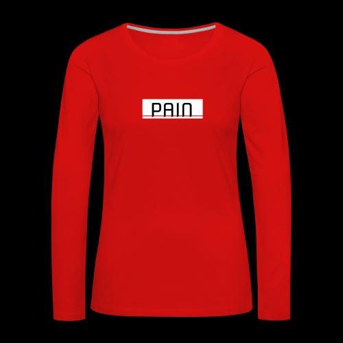 pain - Koszulka damska Premium z długim rękawem