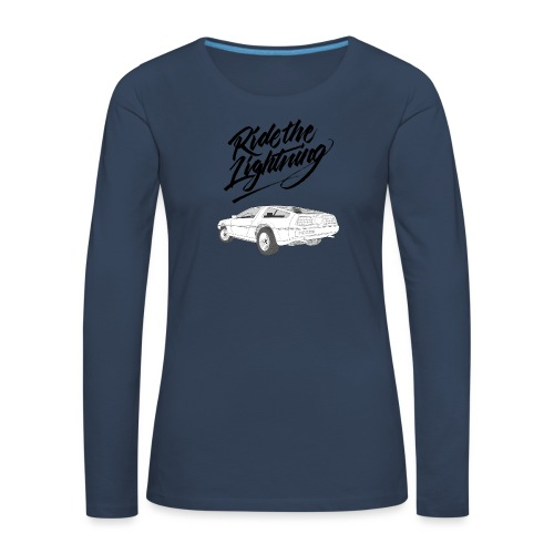 Delorean – Ride The Lightning - Frauen Premium Langarmshirt