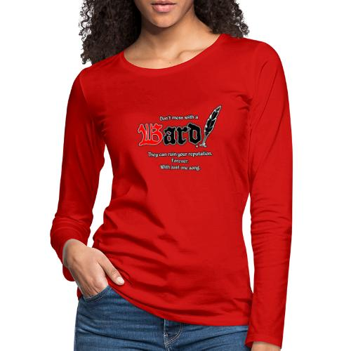 Bard! mit Slogan - Frauen Premium Langarmshirt