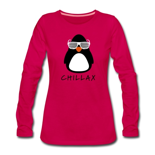 Chillax - Vrouwen Premium shirt met lange mouwen