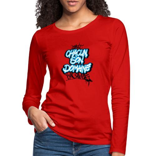 chacun son domaine - T-shirt manches longues Premium Femme