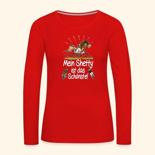 Mein Shetty das Schönste (Text weiss) - T-shirt manches longues Premium Femme