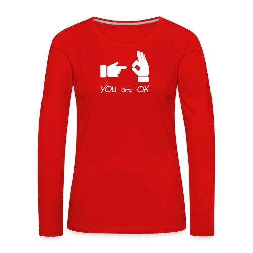 Tu vas bien (sexe, drôle) - T-shirt manches longues Premium Femme
