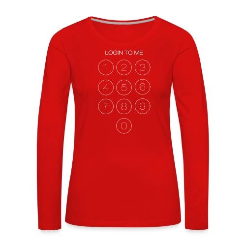 Login to me - Maglietta Premium a manica lunga da donna