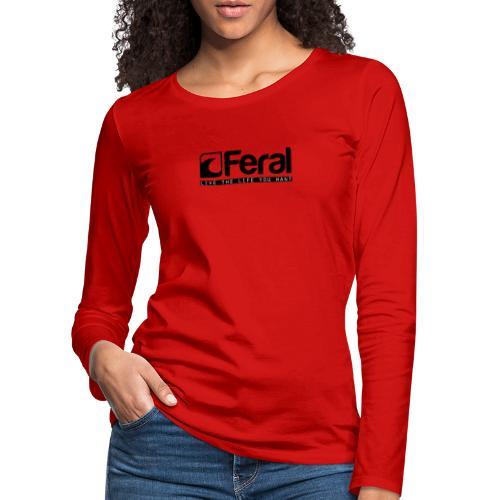 Feral Surf - Live the Life - Black - Women's Premium Longsleeve Shirt