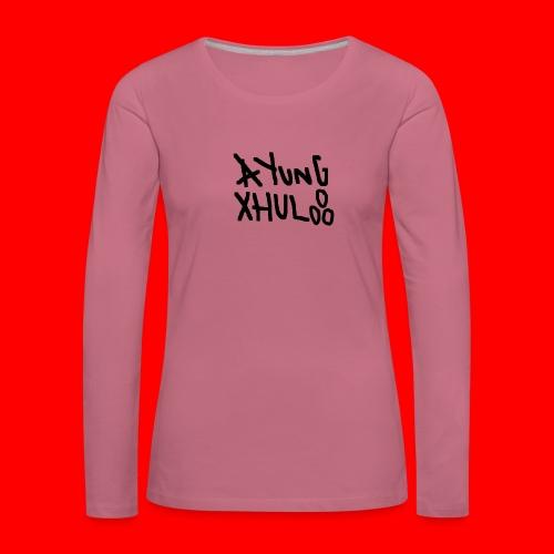 AYungXhulooo - Original - SloppyTripleO - Women's Premium Longsleeve Shirt
