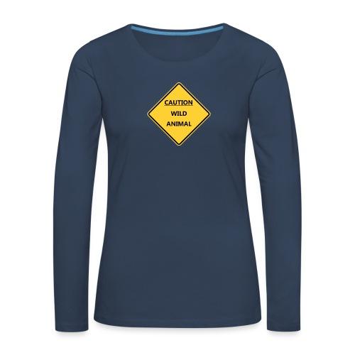 Caution Wild Animal - T-shirt manches longues Premium Femme