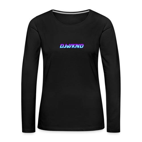 djwknd - Naisten premium pitkähihainen t-paita