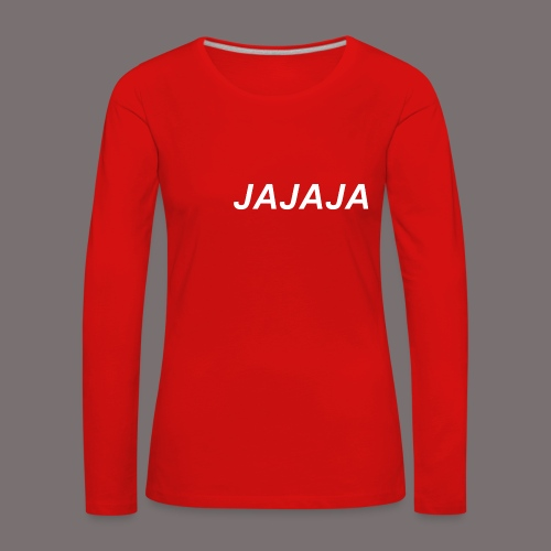 Ja - Frauen Premium Langarmshirt