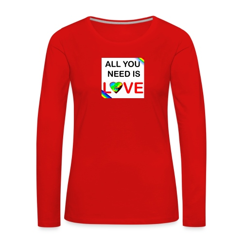 all you need is peace and love - T-shirt manches longues Premium Femme