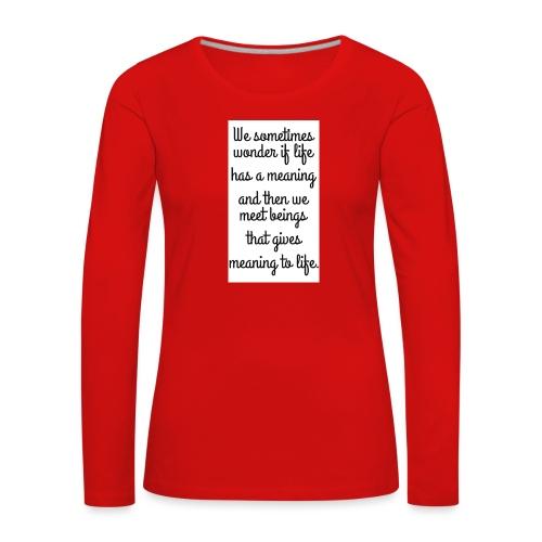 Phrase d'amour en anglais - T-shirt manches longues Premium Femme