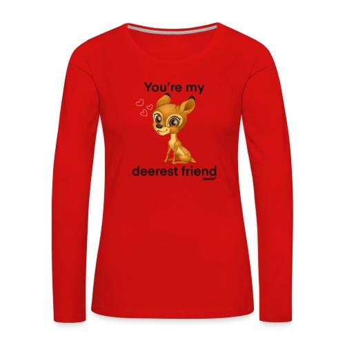 Deerest friend-tekijä Diamondlight - Naisten premium pitkähihainen t-paita