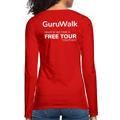 What If We Take a Free Tour Together? - Camiseta de manga larga premium mujer