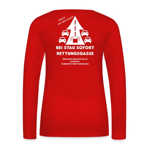 Rettungsgasse - Frauen Premium Langarmshirt